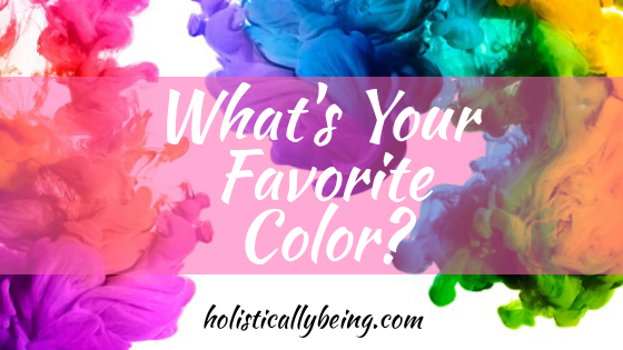 Can Your Favorite Color Really Help You Release Negative Energy?