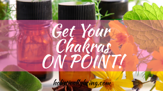 Essential Oils That Helps Activate and Balance Your Chakras