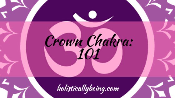 All About The Crown Chakra