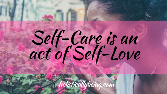 Healing Yourself With These Four Self-Care Tips is The Ultimate Act of Self-Love!