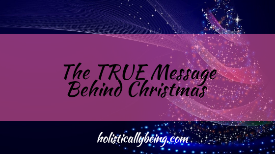 """Personal Opinion: Let's Recognize The Eternal Message Behind """"Christmas"""""""